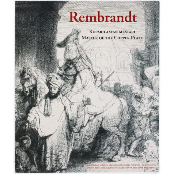 Rembrandt - Kuparilaatan mestari