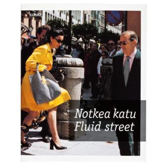 Notkea katu - Fluid street