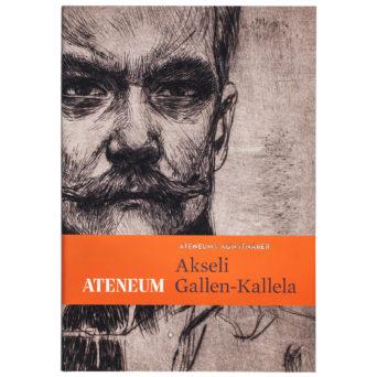 Akseli Gallen-Kallela - Ateneums konstnärer, mustaharmaa piirros Akseli Gallen-Kallelasta ja oranssi palkki kirjan otsikon kanssa vaakatasossa alalaidassa