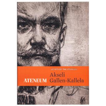 Akseli Gallen-Kallela - Artists of the Ateneum, mustaharmaa piirros Akseli Gallen-Kallelasta ja oranssi palkki kirjan otsikon kanssa vaakatasossa alalaidassa